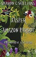 Jasper, Amazon Parrot: A Rainforest Adventure
