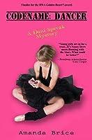 Codename: Dancer: A Dani Spevak Mystery