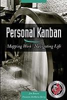 Personal Kanban: Mapping Work | Navigating Life