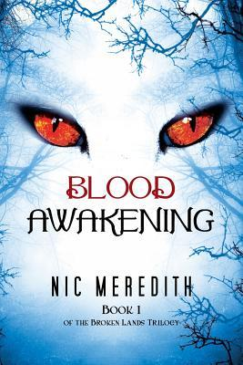 Blood Awakening: Book 1 of the Broken Lands Trilogy