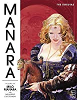 The Manara Library Volume 6: The Borgias