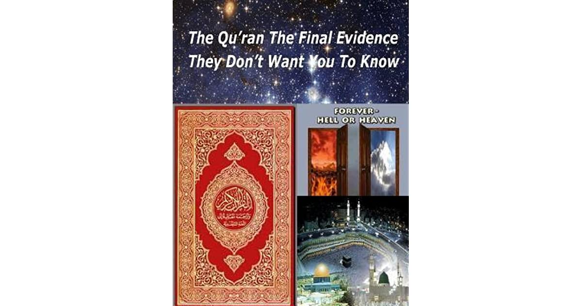 The Quran The Final Evidence They Dont Want You To Know By Faisal Fahim