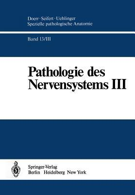 Pathologie Des Nervensystems III: Entzundliche Erkrankungen Und Geschwulste