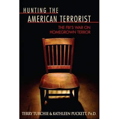 Hunting The American Terrorist The FBIs War On Homegrown Terror
