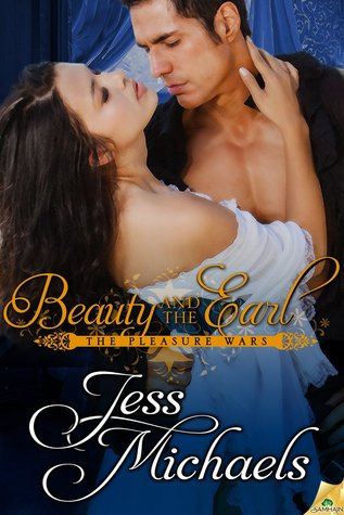 Beauty and the Earl (The Pleasure Wars, #3)