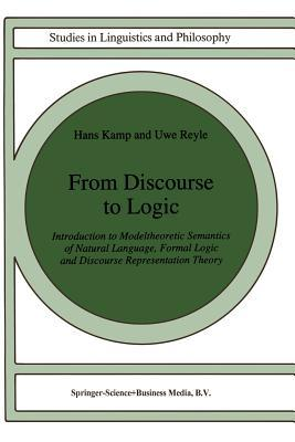 From Discourse to Logic: Introduction to Modeltheoretic Semantics of Natural Language, Formal Logic and Discourse Representation Theory Part 1