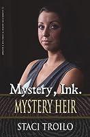 Mystery, Ink.: Mystery Heir