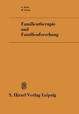 Familientherapie Und Familienforschung