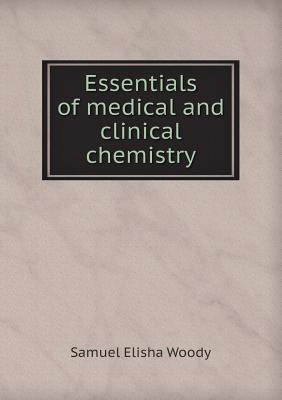 Essentials of Medical and Clinical Chemistry