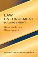 Law Enforcement Management
