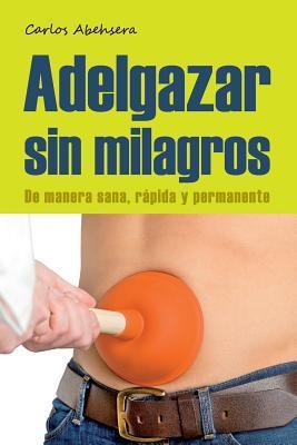 Adelgazar sin milagros ebook download