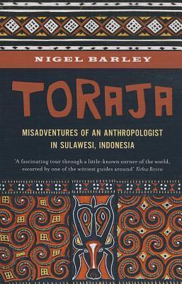 Toraja by Nigel Barley