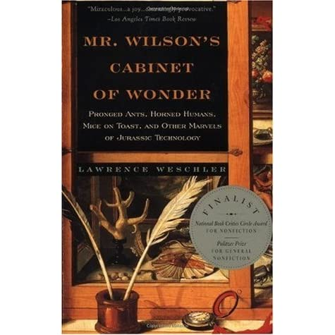 Mr. Wilson's Cabinet Of Wonder: Pronged Ants, Horned Humans, Mice ...
