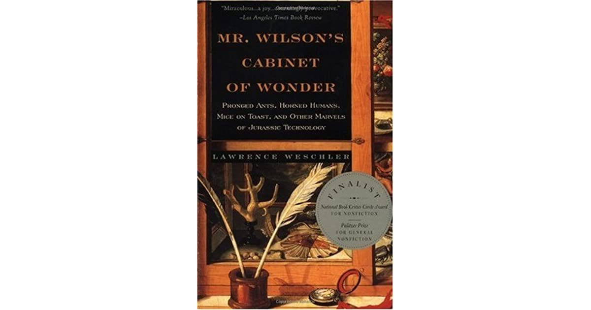Mr  Wilson's Cabinet Of Wonder: Pronged Ants, Horned Humans, Mice on