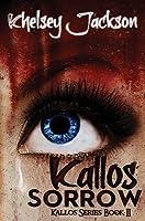 Kallos Sorrow