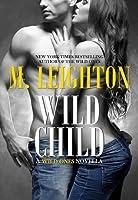 Wild Child (The Wild Ones, #1.5)