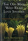 The Old Man Who Read Love Stories ebook review