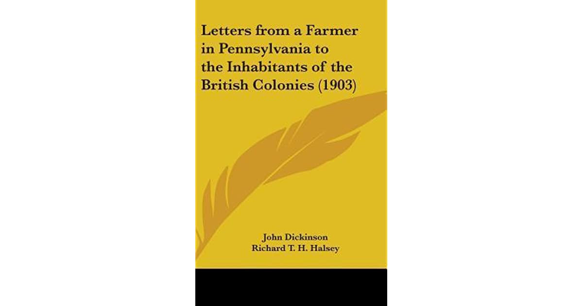 Letters from a Farmer in Pennsylvania to the Inhabitants of the
