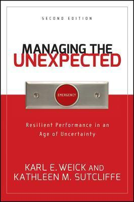 Managing-the-Unexpected-Resilient-Performance-in-an-Age-of-Uncertainty
