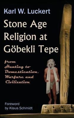 Stone Age Religion at Gobekli Tepe
