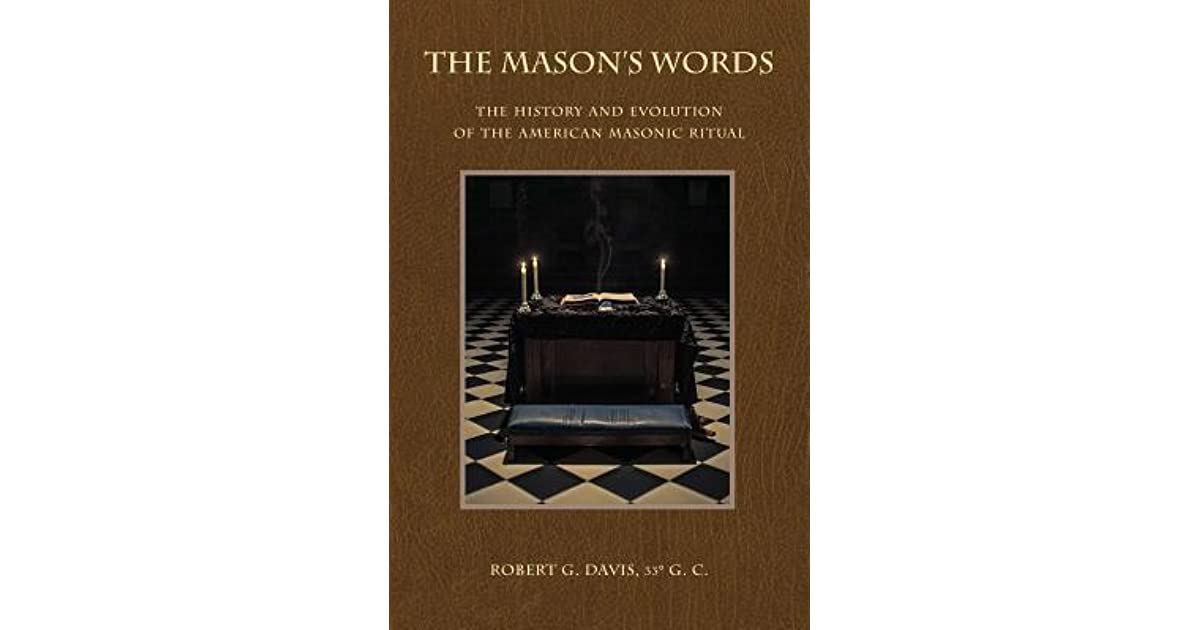 The Mason's Words: The History and Evolution of the American