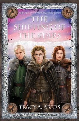 The Shifting of the Stars (Souls of Aredyrah, #4)