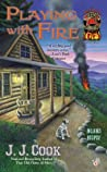 Playing with Fire (Sweet Pepper Fire Brigade Mystery, #2)