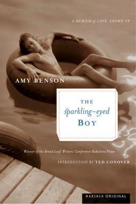 The Sparkling-Eyed Boy A Memoir of Love, Grown Up