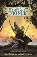 The Hostage Prince (Seelie Wars, #1)