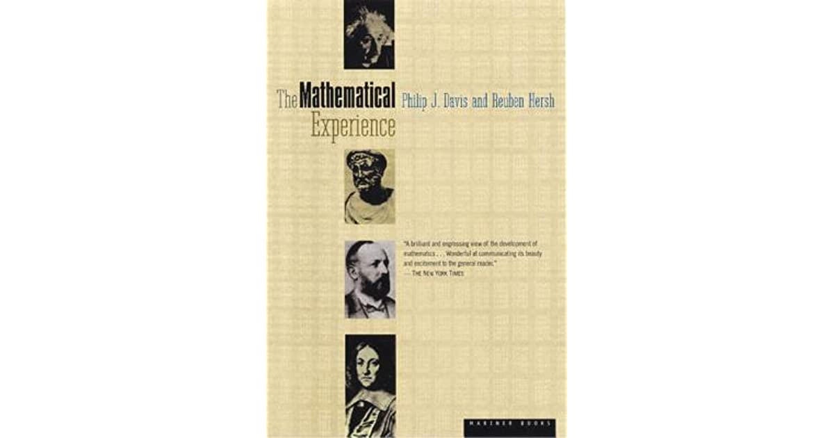 The Mathematical Experience By Philip J Davis