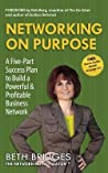 Networking on Purpose by Beth Bridges