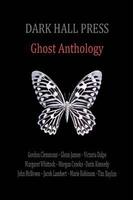 Dark Hall Press Ghost Anthology