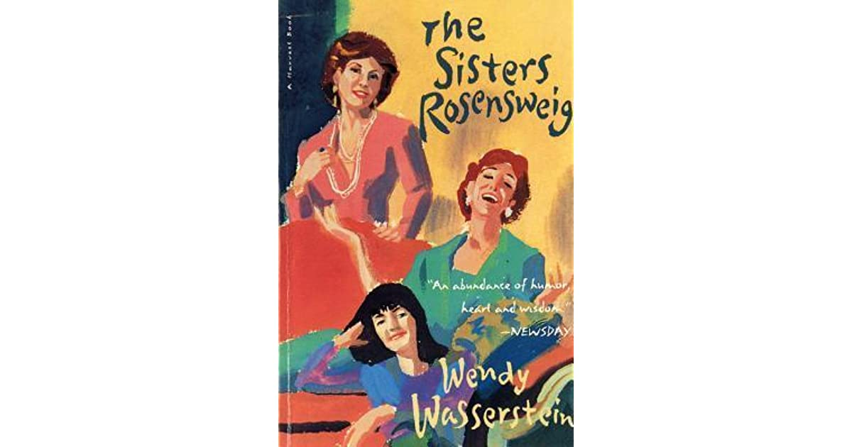 The sisters rosensweig by wendy wasserstein fandeluxe Images