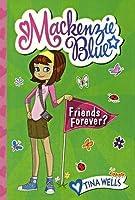 MacKenzie Blue: Friends Forever?