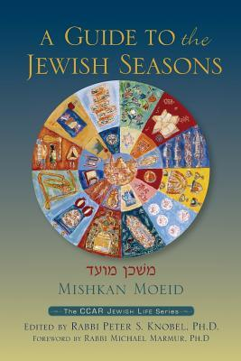 A Guide to the Jewish Seasons
