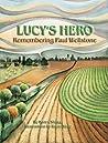 Lucy's Hero: Remembering Paul Wellstone