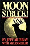 Moon Struck; Hunting Strategies That Revolve Around the Moon