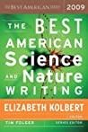 The Best American Science and Nature Writing 2009 by Elizabeth Kolbert