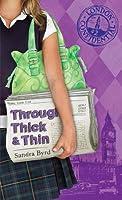 Through Thick & Thin