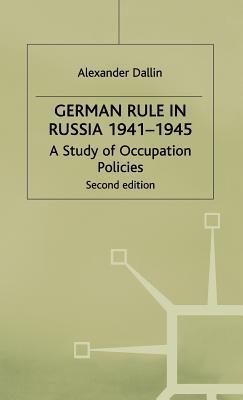 German Rule in Russia, 1941-1945