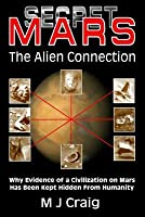 Secret Mars: The Alien Connection