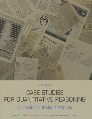 Case Studies for Quantitative Reasoning: A Casebook of Media Articles