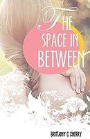 The Space in Between (The Space in Between, #1)