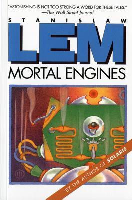 Mortal Engines by Stanisław Lem