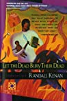 Let the Dead Bury Their Dead pdf book review free