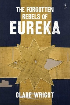 The Forgotten Rebels of Eureka