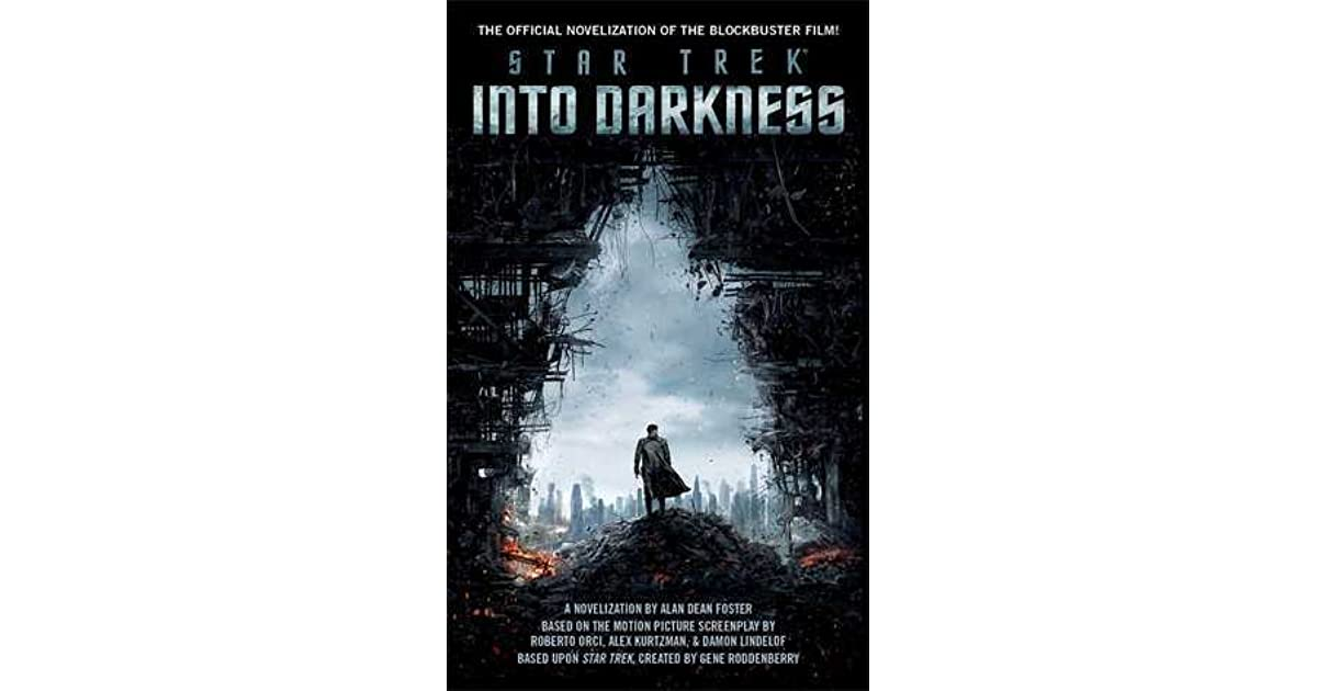 Star Trek Into Darkness By Alan Dean Foster