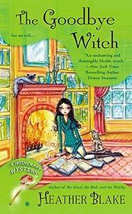 The Goodbye Witch (A Wishcraft Mystery, #4)
