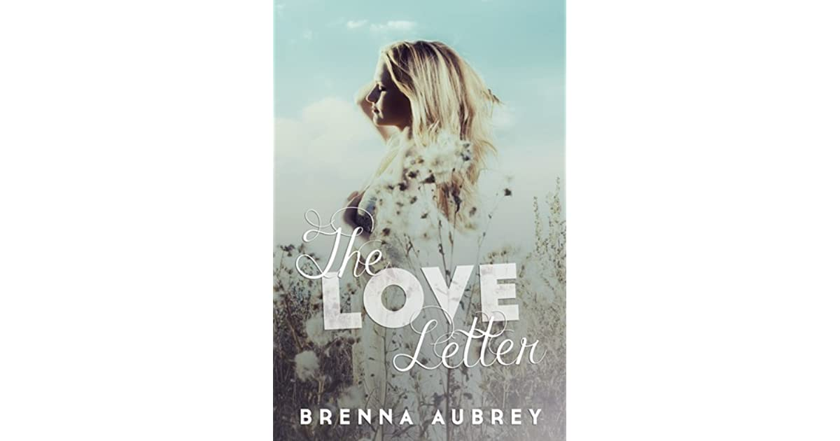 Love Aubrey Book Cover : The love letter by brenna aubrey