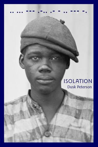 Isolation (Life Prison, #1.4)